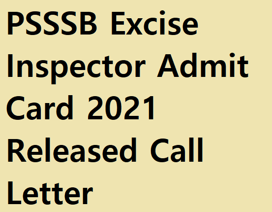 PSSSB Excise Inspector Admit Card